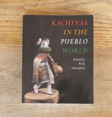 Kachinas in the Pueblo World