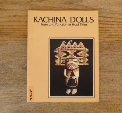 Kachina Dolls: Form and Function in Hopi Tithu
